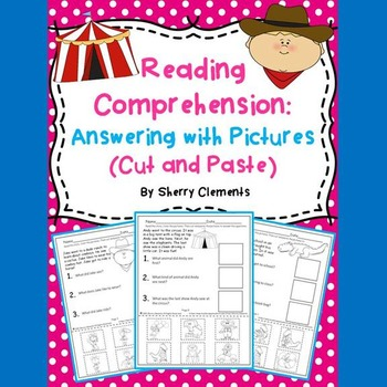 Reading Comprehension: Answering with Pictures (Cut and Paste)