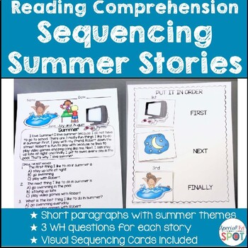 Reading Comprehension Basic Sequencing SUMMER STORIES * Sp