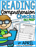 Reading Comprehension Checks for April (NO PREP)