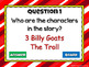 Reading Comprehension - Fairy Tales -Three Billy Goats Gru