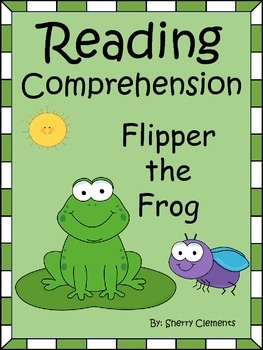 Reading Comprehension: Flipper the Frog