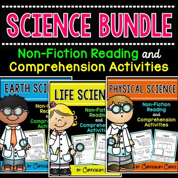 Reading Comprehension: LIFE, EARTH & PHYSICAL SCIENCE Bundle!