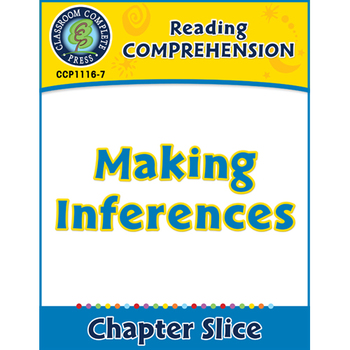Reading Comprehension: Making Inferences Gr. 5-8