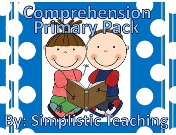 Reading Comprehension Pack for Primary Grades--Centers/Sta