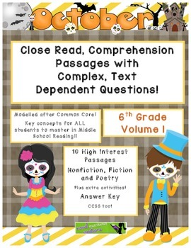 October 6th (Vol.1) Close Read Passages with Text Dependen