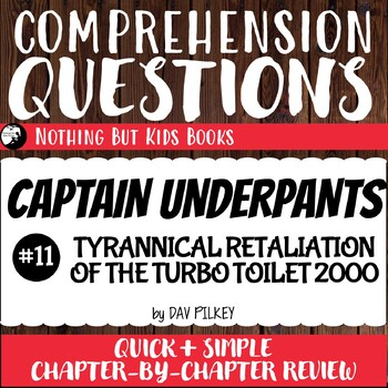 Reading Comprehension Questions for Captain Underpants Book #11
