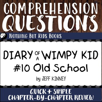 Reading Comprehension Questions for Diary of a Wimpy Kid #10
