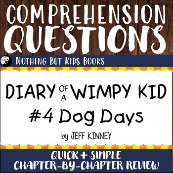 Reading Comprehension Questions for Diary of a Wimpy Kid #4