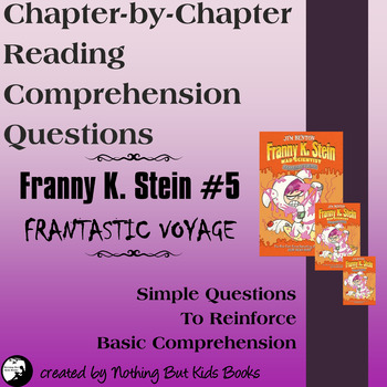 Reading Comprehension Questions for Franny K. Stein #5