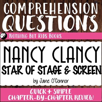 Reading Comprehension Questions for Nancy Clancy #5