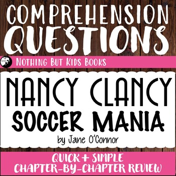Reading Comprehension Questions for Nancy Clancy #6