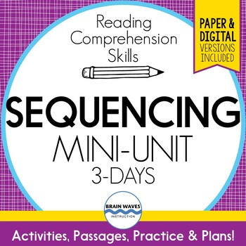 Sequencing Mini-Unit:  3 Reading Comprehension Lessons on
