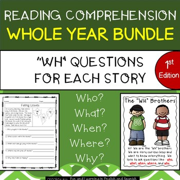 """Reading Comprehension Stories & """"WH"""" Questions {Whole Year"""