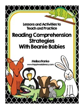 Reading Comprehension Strategies with Beanie Babies: Lesso