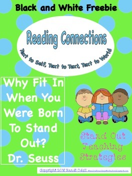 Reading Comprehension Text to Text, Text to Self, Text to