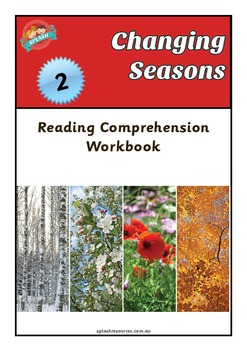 Reading Comprehension Workbook - Changing Seasons - Cause