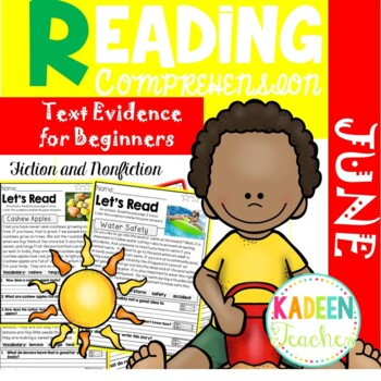 Reading Comprehension and Text Evidence for Beginners(June)