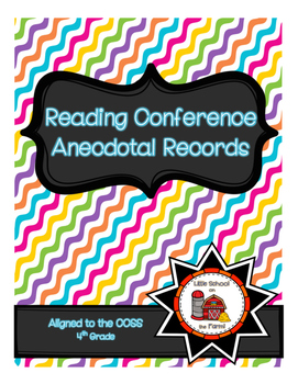 Reading Conference Anecdotal Notes Aligned to CCSS 4th Grade
