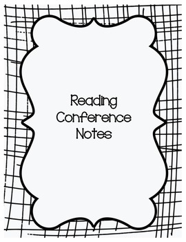 Reading Conference Notes