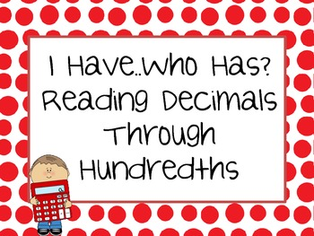 Reading Decimals - I Have..Who Has..