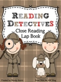 Reading Detectives:  Close Reading Lap Book