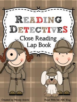 Reading Detectives:  Close Reading Lap Book