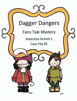 Reading Activity: Fairy Tale Mystery Case File #5 Dagger Dangers