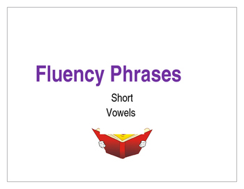 Reading Fluency Phrases - Short Vowels