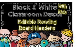 Reading Focus Board Headers **Editable** Black and White w