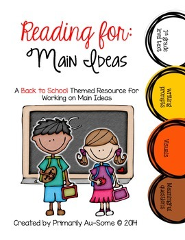 Reading For: Main Ideas (Back to School Edition)