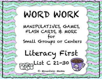 Reading Foundations Word Work Literacy First List C 21-30