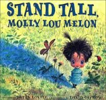 Reading Guide Stand Tall Molly Lou Melon cause/effect (Com