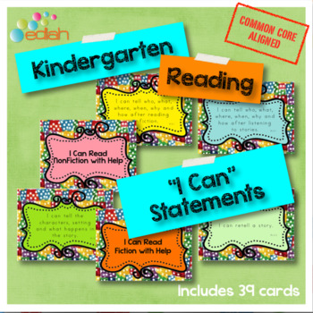 Reading 'I Can' Statements-Kindergarten-Common Core