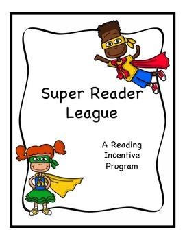 Reading Incentive Program: The Super Reader League