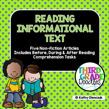 Reading Informational Text -- 5 Informational Articles w/C
