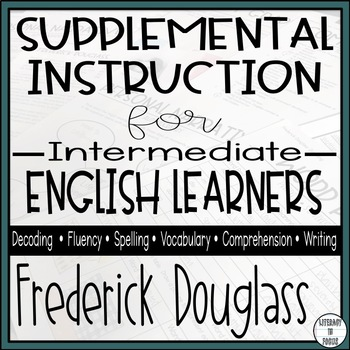Frederick Douglass - Reading Intervention Unit