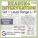 Reading Intervention Program: Set One Level Range L-P