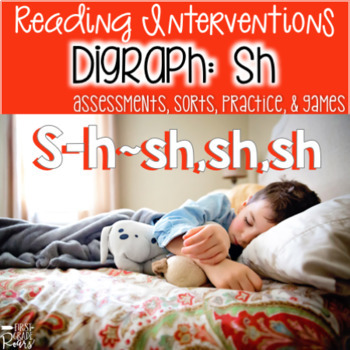"Reading Interventions: Digraph~ ""sh"" Assessments, Practice"