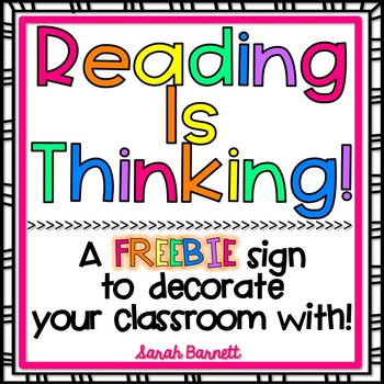 Reading Is Thinking - Freebie Classroom Sign