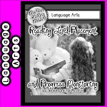 Reading Level Placement and Progress Monitoring Level H