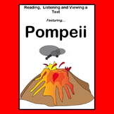 Reading, Listening and Viewing a Text …   Pompeii