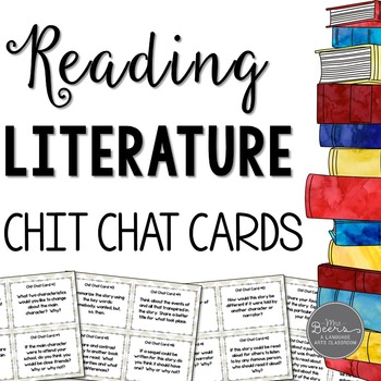 Reading Literature Chit Chat Cards for Grades 4-8 Common C