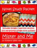 Novel Study - Mister and Me