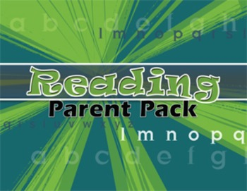 Reading Parent Pack—more than 100 take-home activities!