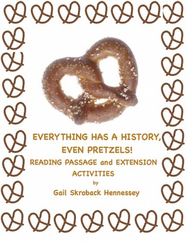 PRETZELS:Reading Passage: Everything Has  A History, Even