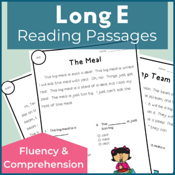 Reading Passages for Fluency and Comprehension Long E
