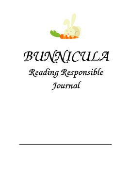 Reading Response Journal for Bunnicula by James Howe