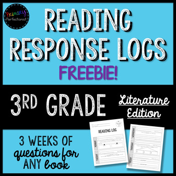 FREEBIE! Reading Response Logs for 3rd Grade by Primary Perfectionist