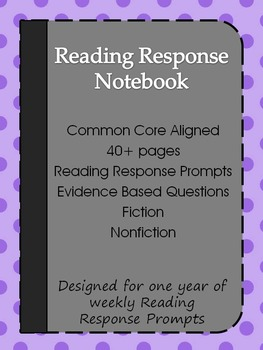 Reading Response Notebook : Fiction and Nonfiction Writing