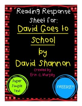 Reading Response Sheet for David Goes to School by David Shannon